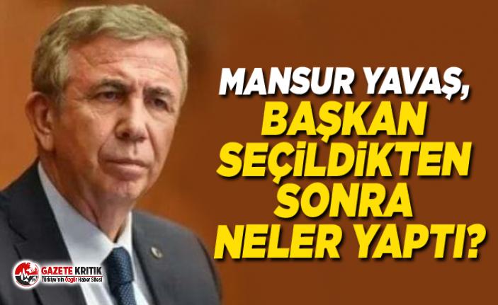 Mansur Yavaş, başkan seçildikten sonra neler yaptı?