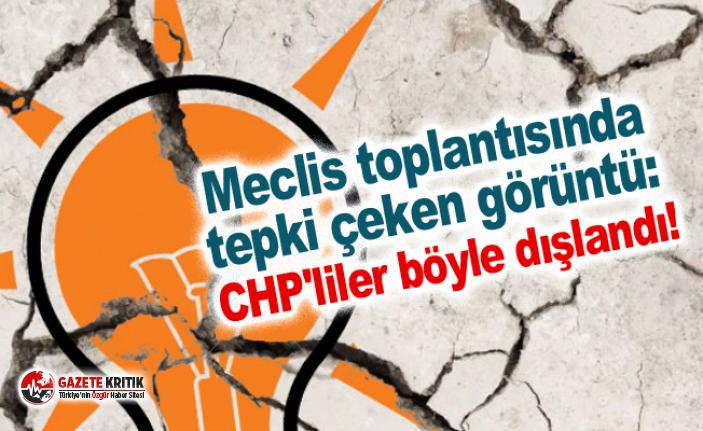 Meclis toplantısında tepki çeken görüntü: CHP'liler...