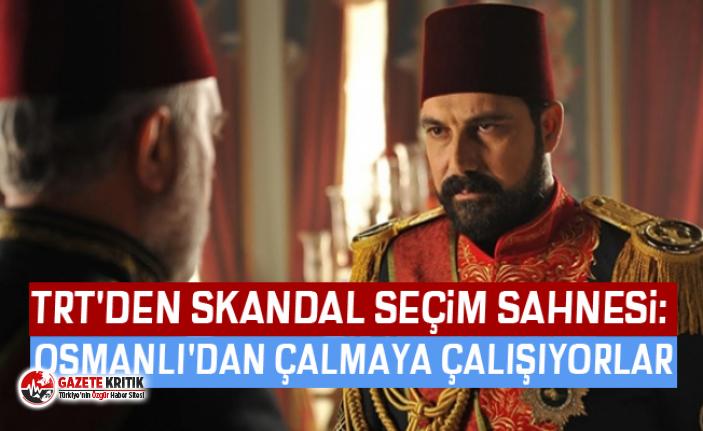 TRT'den skandal seçim sahnesi: Osmanlı'dan...
