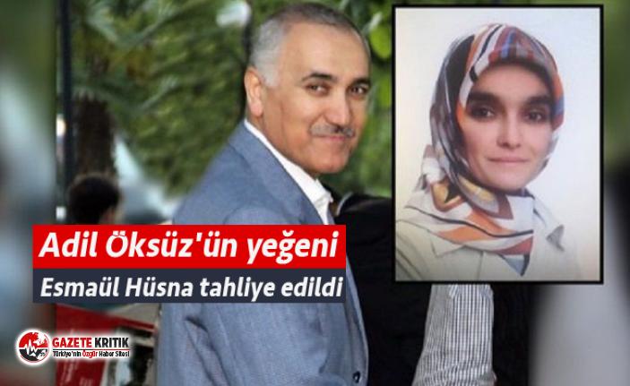 Adil Öksüz'ün yeğeni Esmaül Hüsna tahliye...