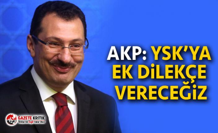 AKP: YSK'ya ek dilekçe vereceğiz