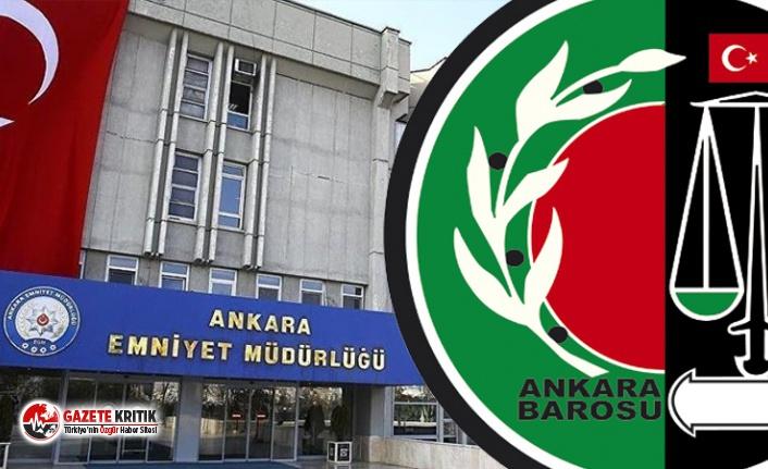 Ankara Barosu: Emniyette 5 kişiye işkence yapıldı