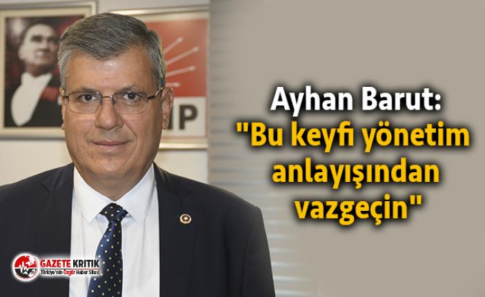 Ayhan Barut'tan devlet yönetimindeki özensizliğe...
