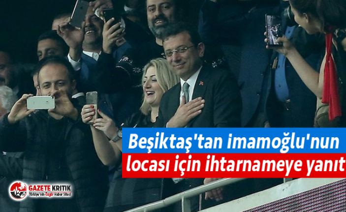 Beşiktaş'tan İmamoğlu'nun locası için...
