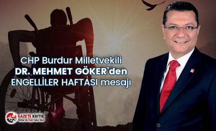 CHP BURDUR MİLLETVEKİLİ DR. MEHMET GÖKER'İN...