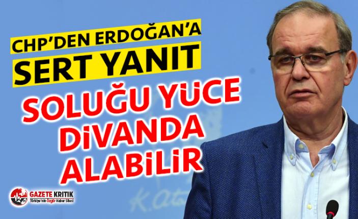 CHP'den Erdoğan'a sert yanıt: ''Soluğu...