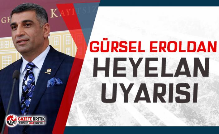 CHP'li Gürsel Erol'dan Heyelan Uyarısı!