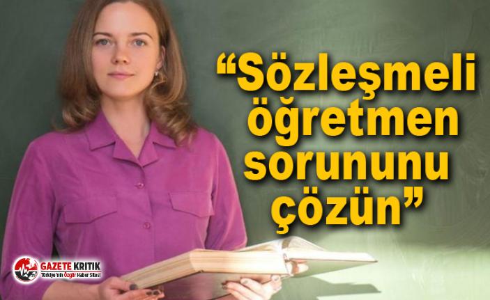 "CHP Milletvekili Gürer: ""Sözleşmeli öğretmen..."