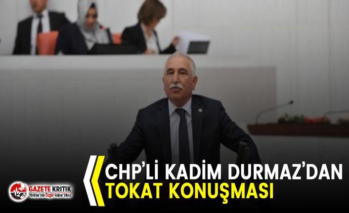 CHP'li Durmaz TBMM Kürsüsünde Tokat'ı Konuştu