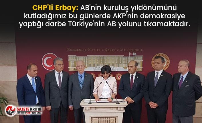 CHP'li Erbay: AKP'nin demokrasiye yaptığı darbe...