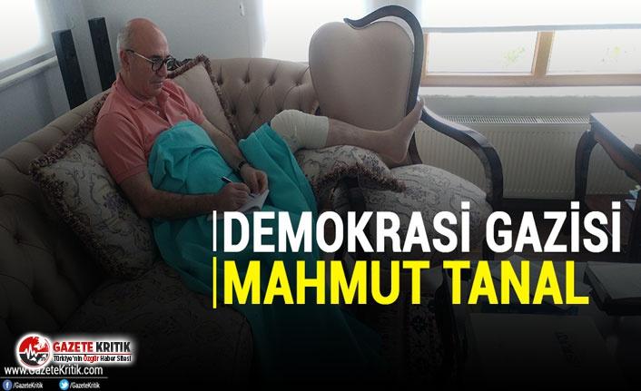 DEMOKRASİ GAZİSİ MAHMUT TANAL