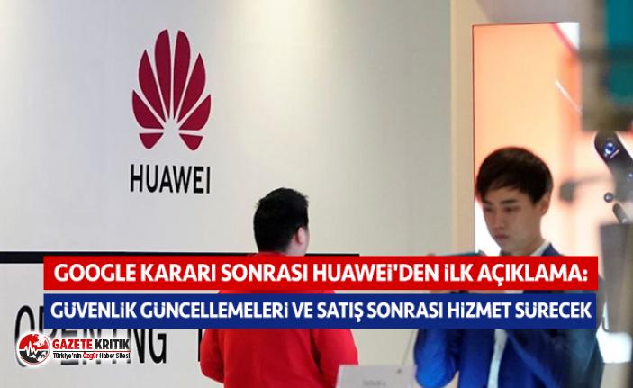 Google kararı sonrası Huawei'den ilk açıklama: Güvenlik güncellemeleri ve satış sonrası hizmet sürecek