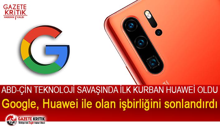 Huawei kullanıcılarına şok haber. Google uygulamaları...