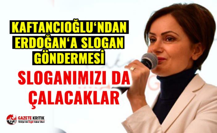 Kaftancıoğlu'dan Erdoğan'a ''slogan''...