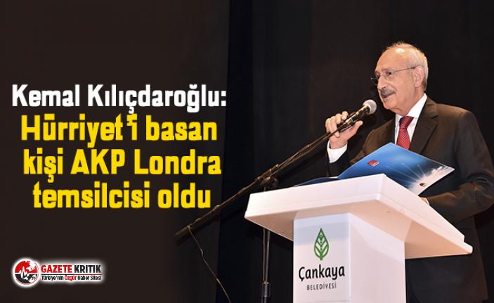 Kemal Kılıçdaroğlu: Hürriyet'i basan kişi...