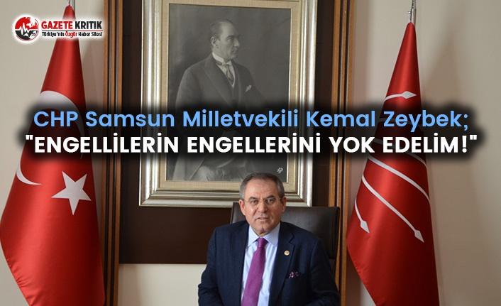 """Kemal Zeybek: """"ENGELLİLERİN ENGELLERİNİ YOK EDELİM!"""""""