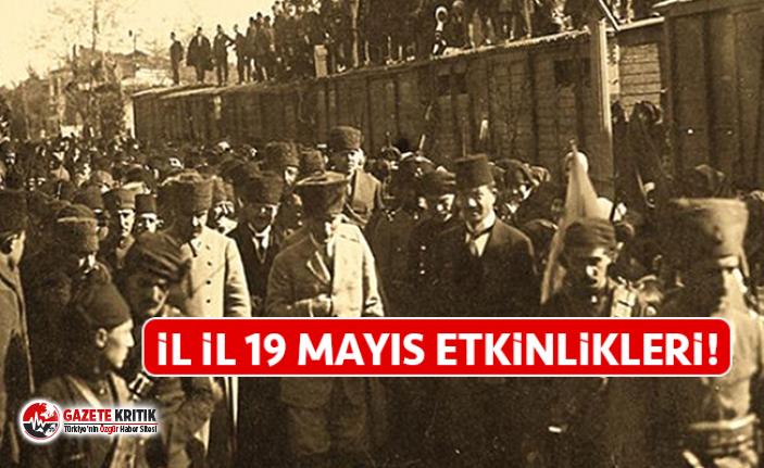 Kurtuluşun ilk adımının 100'üncü yıldönümü: İl il 19 Mayıs etkinlikleri