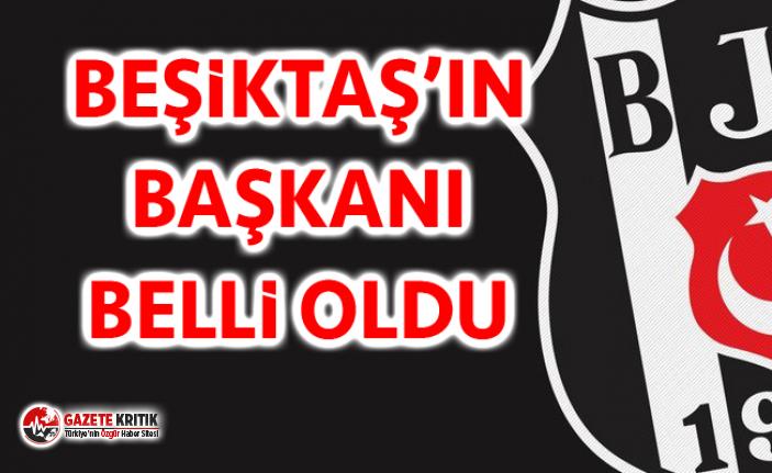 Son Dakika! Beşiktaş Kulübü Başkanı Belli Oldu!