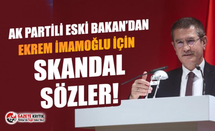AK Partili eski bakandan İmamoğlu'na skandal...