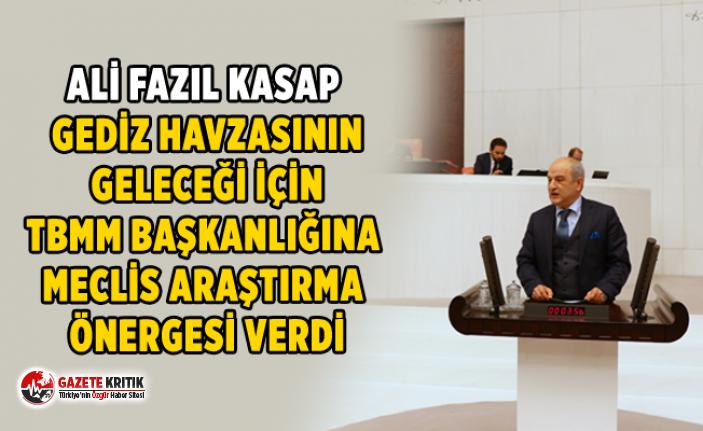 ALİ FAZIL KASAP GEDİZ HAVZASININ GELECEĞİ İÇİN...