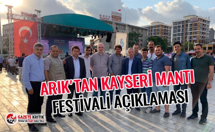 ARIK'TAN KAYSERİ MANTI FESTİVALİ AÇIKLAMASI