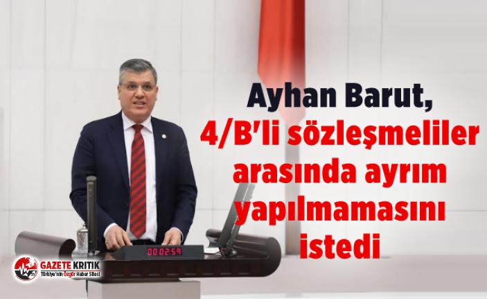 Ayhan Barut, 4/B'li sözleşmeliler arasında...