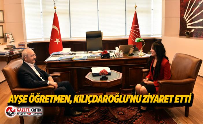 Ayşe öğretmen, Kılıçdaroğlu'nu ziyaret...
