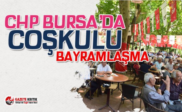 CHP BURSA'DA COŞKULU BAYRAMLAŞMA