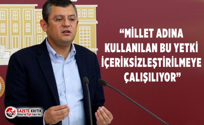 CHP'li Özel'den Meclis Başkanı'na...