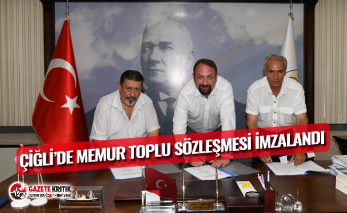 ÇİĞLİ'DE MEMUR TOPLU SÖZLEŞMESİ İMZALANDI