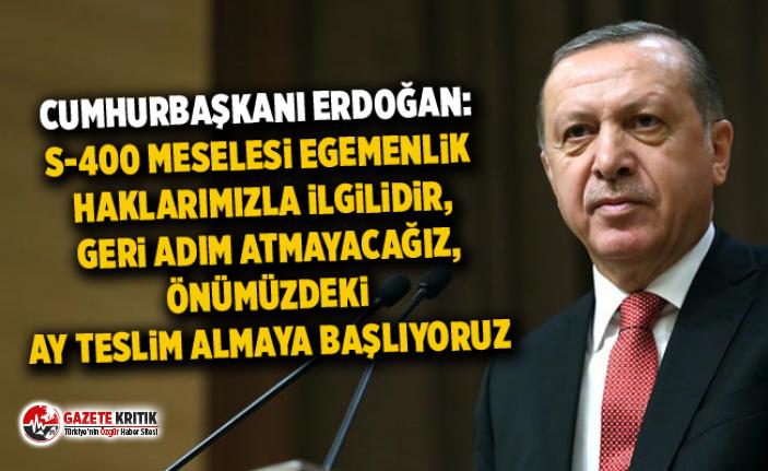 Erdoğan: S-400 meselesi egemenlik haklarımızla...