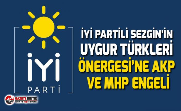 """""""İYİ PARTİ'NİN UYGUR TÜRKLERİ ÖNERGESİ..."""
