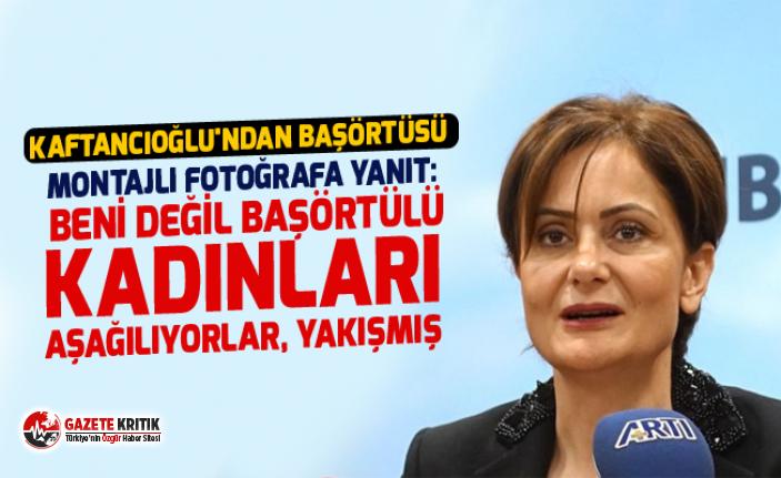 Kaftancıoğlu'ndan başörtüsü montajlı fotoğrafa yanıt: Beni değil başörtülü kadınları aşağılıyorlar, yakışmış