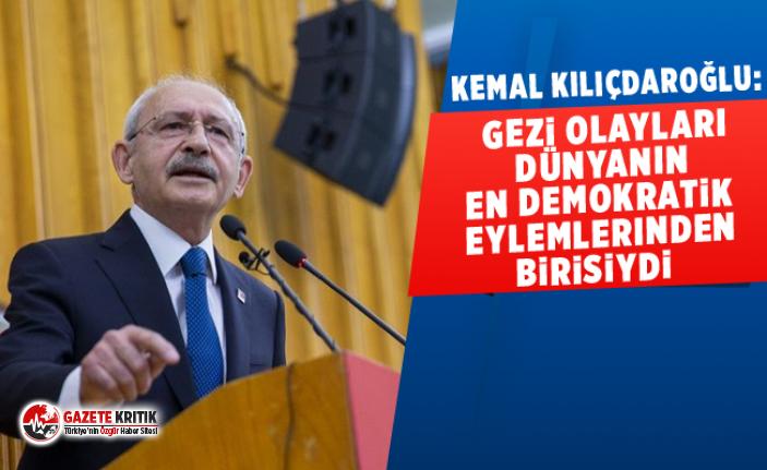Kemal Kılıçdaroğlu: Gezi olayları dünyanın...