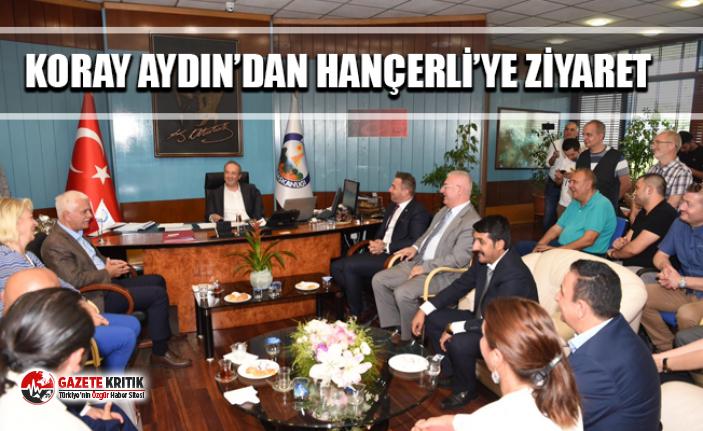 KORAY AYDIN'DAN HANÇERLİ'YE ZİYARET