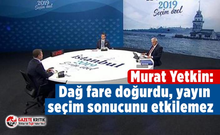 Murat Yetkin: Dağ fare doğurdu, yayın seçim sonucunu...