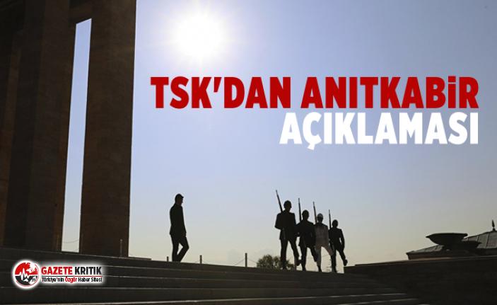 TSK'dan Anıtkabir açıklaması