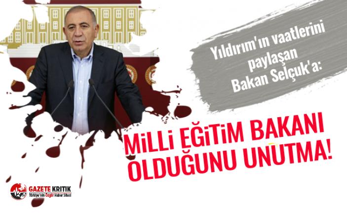 Yıldırım'ın vaatlerini paylaşan Bakan Selçuk'a: Milli Eğitim Bakanı olduğunu unutma!