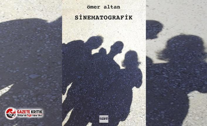 Altanlar kuşağından Ömer Altan'dan sinema endüstrisini protesto kitabı: Sinematografik