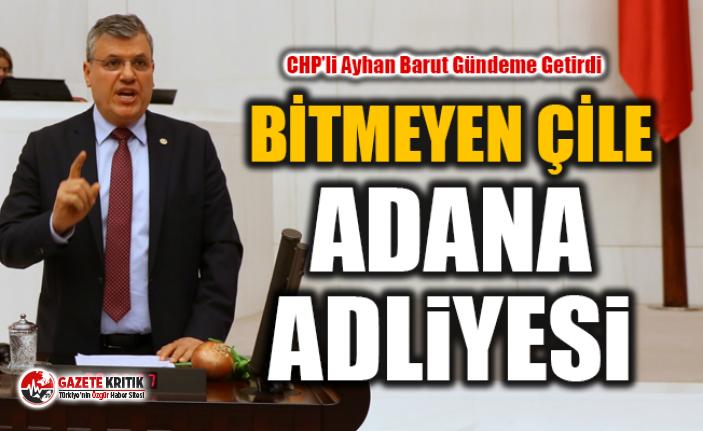 Bitmeyen çile; Adana Adliye binası