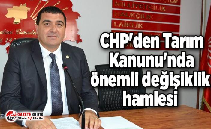 CHP'den Tarım Kanunu'nda önemli değişiklik hamlesi