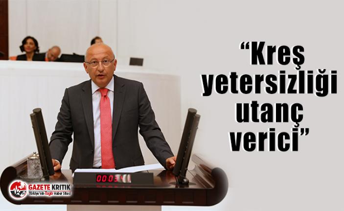 """CHP'li Utku Çakırözer:  """"Kreş yetersizliği utanç verici"""""""