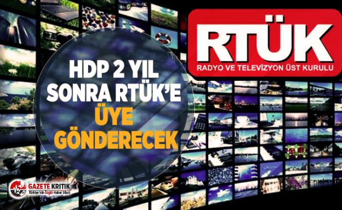 HDP 2 yıl sonra RTÜK'e üye gönderecek