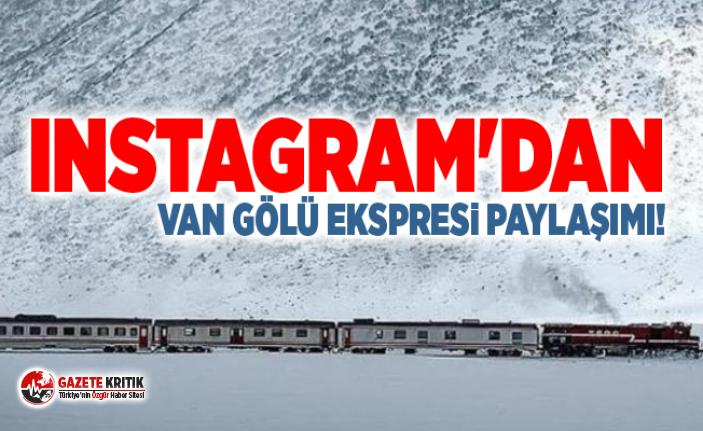 Instagram'dan Van Gölü Ekspresi paylaşımı!