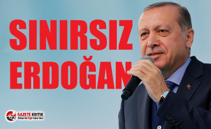 Tek yetkili, sınırsız Cumhurbaşkanı Erdoğan!