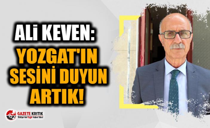 YOZGAT'IN SESİNİ DUYUN ARTIK!