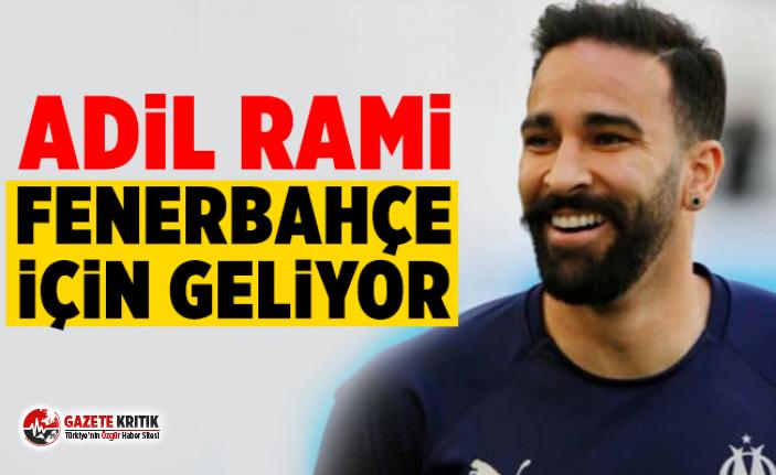Adil Rami Fenerbahçe için geliyor