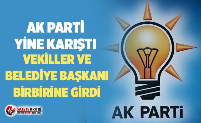 AK Parti yine karıştı: Milletvekilleri ile belediye...