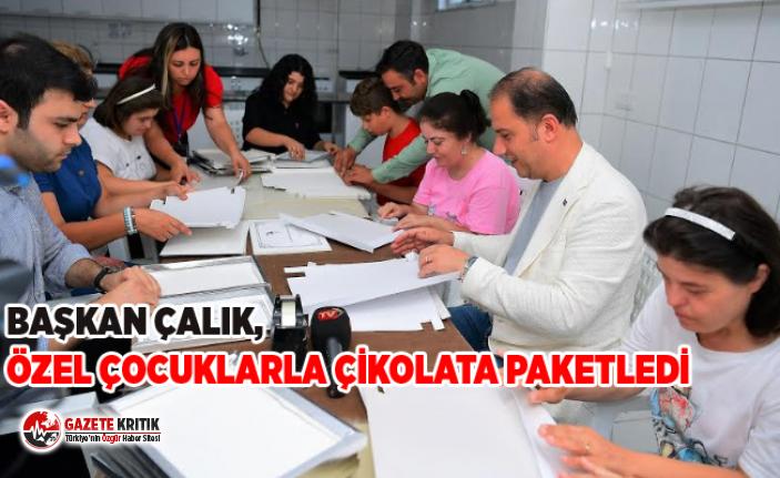 BAŞKAN ÇALIK, ÖZEL ÇOCUKLARLA ÇİKOLATA PAKETLEDİ