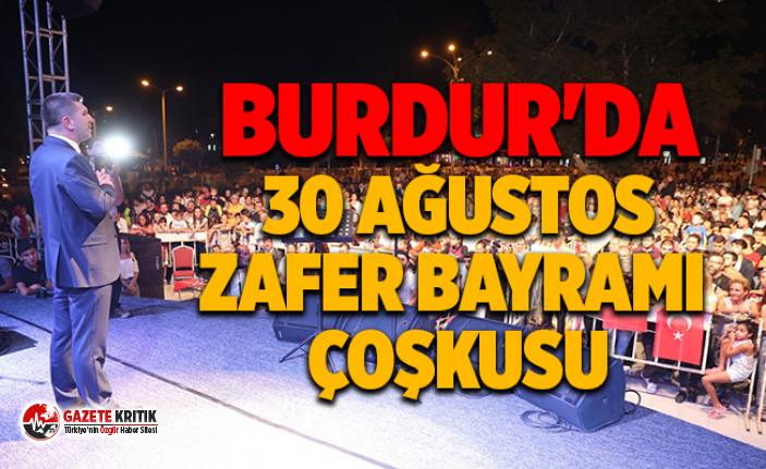Burdur'da 30 Ağustos Zafer Bayramı Çoşkusu